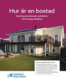 Energy Building - Hur är en bostad med decentraliserad ventilation