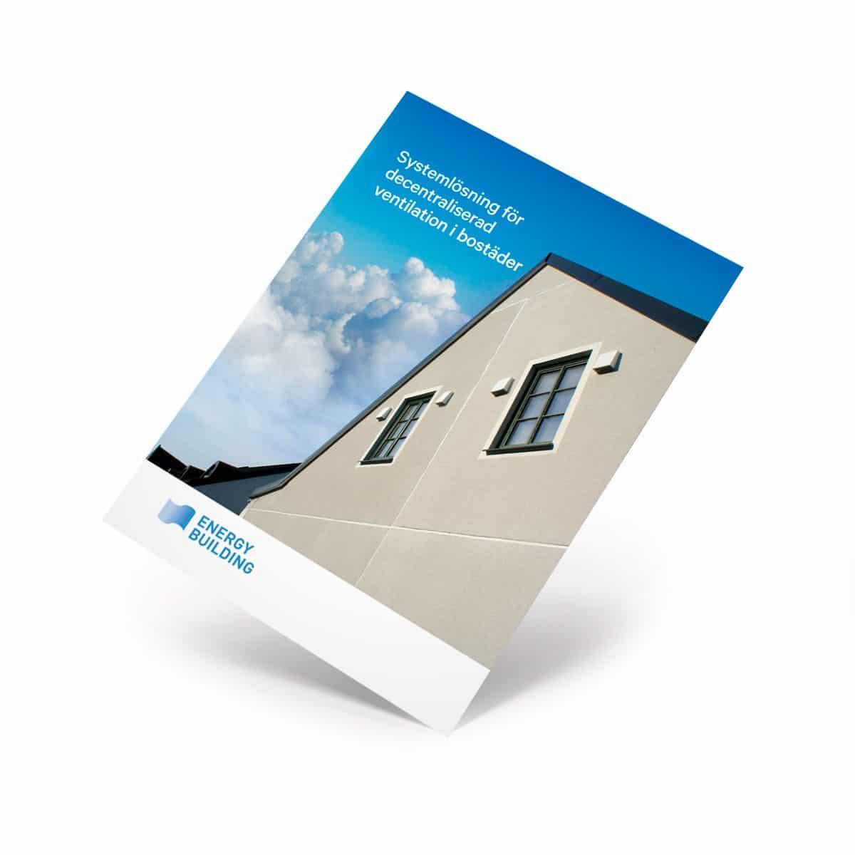 Systemlösning med decentraliserad ventialtion i bostäder