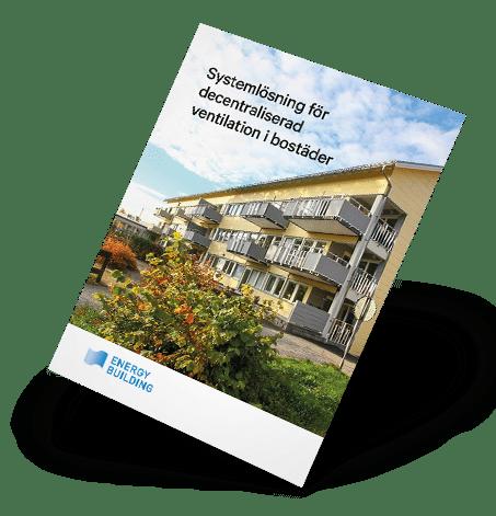 Broschyr decentraliserad bostadsventilation